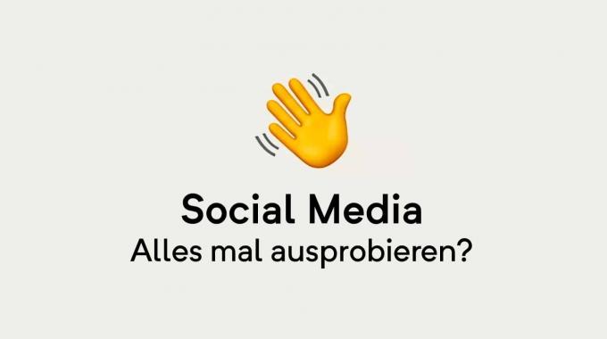 Social Media: Alles mal ausprobieren?